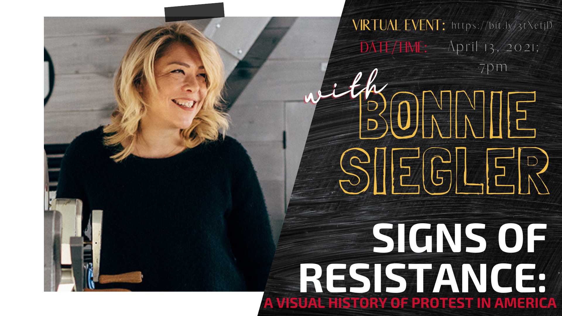 Signs of Resistance: A Visual History of Protest in America with Bonnie Siegler, April 13, 2021 with headshot